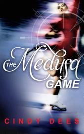 The Medusa Game