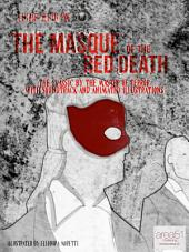 The Masque of The Red Death: The Classic by the Master of Terror with Soundtrack and Animated Illustrations