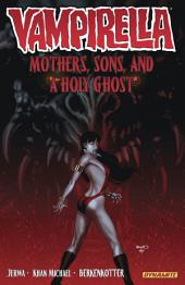 Vampirella Vol. 5: Mothers, Sons, and a Holy Ghost