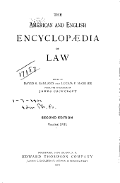 The American and English Encyclopaedia of Law: Volume 17