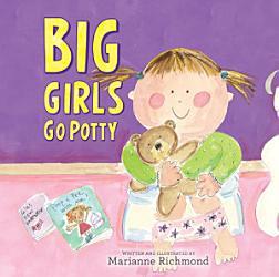 Big Girls Go Potty Book PDF