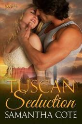 Tuscan Seduction