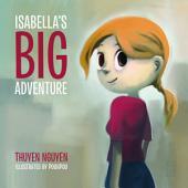 Isabella's Big Adventure