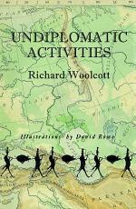 Undiplomatic Activities