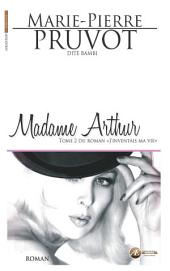 Madame Arthur: Saga identitaire