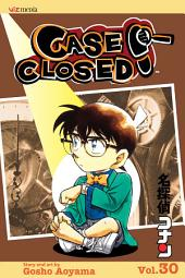 Case Closed, Vol. 30: The Kaito Game