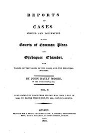 Reports of Cases Argued and Determined in the Courts of Common Pleas and Exchequer Chamber: With Tables of the Names of the Cases and the Principal Matters, Volume 5