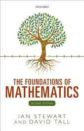 The Foundations of Mathematics: Edition 2