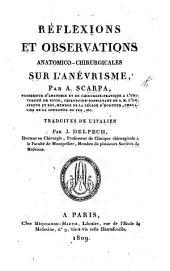 Réflexions et observations anatomico-chirurgicales sur l'anévrisme [with two additional mémoires on the same subject]. Traduites de l'italien par J. Delpech