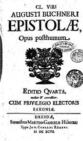Cl. viri Augusti Buchneri Epistolae: opus posthumum, Volume 1
