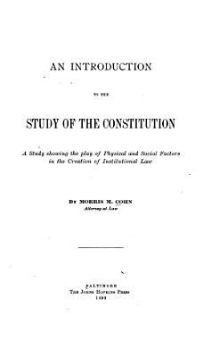 An Introduction to the Study of the Constitution PDF