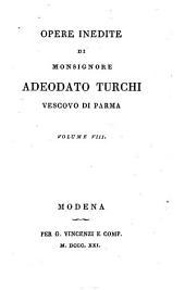 Opere inedite di monsignore Adeodato Turchi, vescovo di Parma. Volume 1. [-10.]: Volumi 7-8