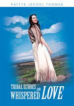 Tribal Echoes and Whispered Love