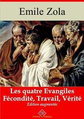 Les quatre Evangiles (Les 3 volumes : Fécondité, Travail, Vérité): Nouvelle édition augmentée