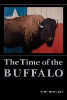 The Time of the Buffalo PDF