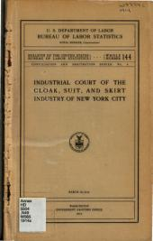 Industrial Court of the Cloak, Suit, and Skirt Industry of New York City: Issues 141-145