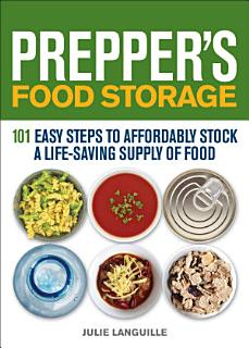Prepper s Food Storage Book