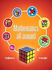 Mathematics All Around