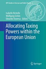 Allocating Taxing Powers within the European Union