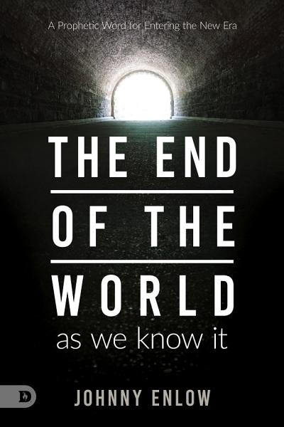 Download End of the World as We Know It Book