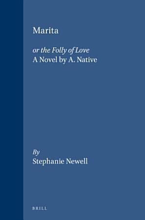 Marita  or the Folly of Love PDF