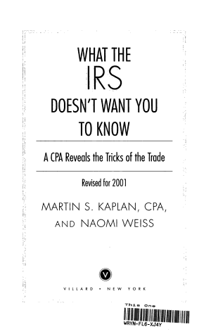 What the IRS Doesn t Want You to Know