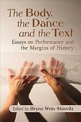 The Body  the Dance and the Text PDF