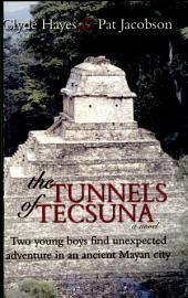 The Tunnels of Tecsuna
