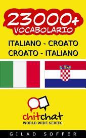 23000+ Italiano - Croato Croato - Italiano Vocabolario
