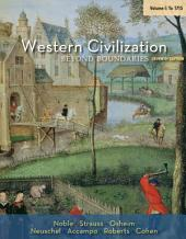 Western Civilization: Beyond Boundaries, Volume I: to 1715: Edition 7