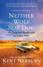 Neither Wolf nor Dog 25th Anniversary Edition