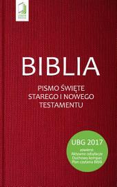 Biblia: Pismo Święte Starego i Nowego Testamentu (UBG)