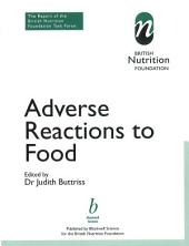 Adverse Reactions to Food: The Report of a British Nutrition Foundation Task Force