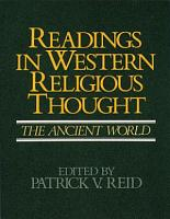 Readings in Western Religious Thought  The ancient world PDF