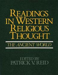 Readings In Western Religious Thought The Ancient World Book PDF