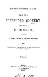 Modern household cookery, by a lady [S.J. Hale].