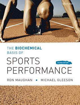 The Biochemical Basis of Sports Performance PDF