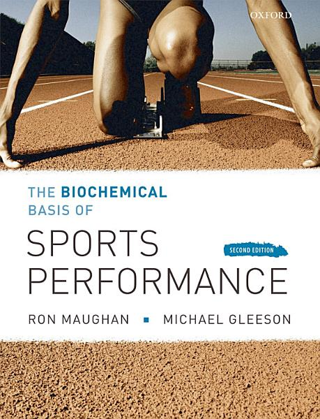 The Biochemical Basis of Sports Performance