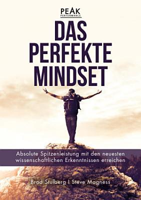 Das perfekte Mindset     Peak Performance PDF