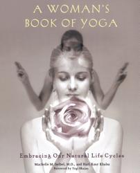 A Woman S Book Of Yoga Book PDF
