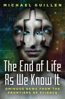 The End of Life as We Know It PDF