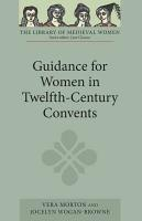 Guidance for Women in Twelfth Century Convents PDF