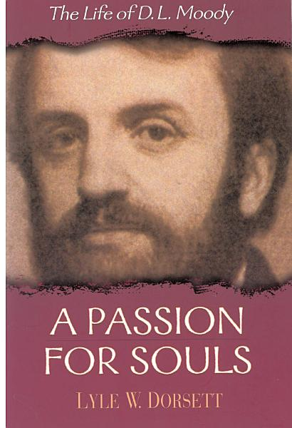 Download A Passion for Souls Book