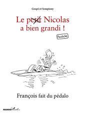 François fait du pédalo: Le petit Nicolas a bien grandi ! Pastiche
