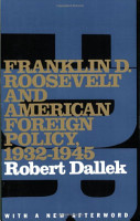 Franklin D  Roosevelt and American Foreign Policy  1932 1945 PDF
