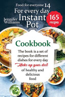 Instant Pot Cookbook for Everyday Book