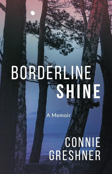Download Borderline Shine Book