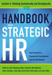 Handbook for Strategic HR - Section 4: Thinking Systematically and Strategically