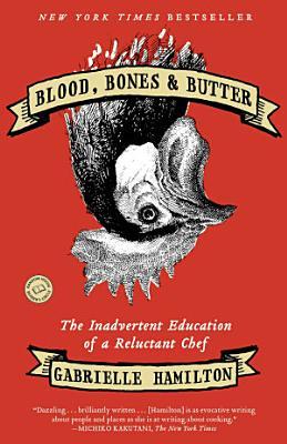 Blood  Bones    Butter