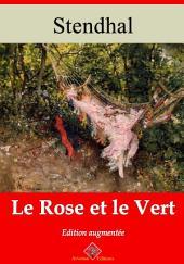 Le Rose et le Vert: Nouvelle édition augmentée
